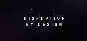 disruptivebydesign